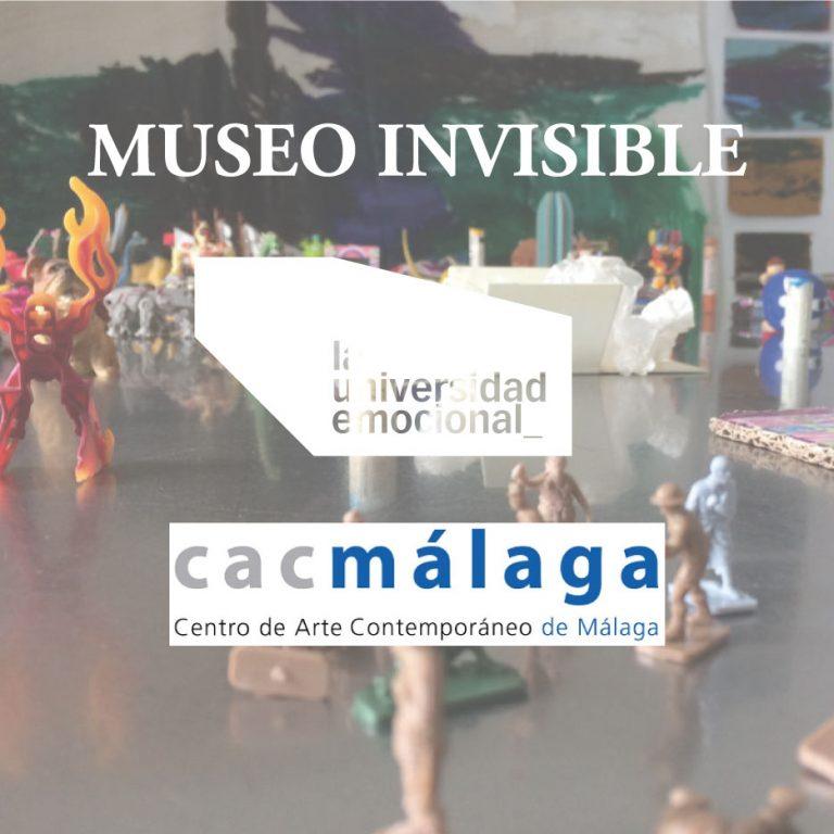 Museo Invisible X. La Universidad Emocional y CAC Málaga.